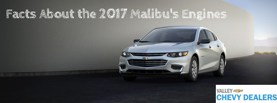 Valley Chevy 2017 Malibu Engine Facts