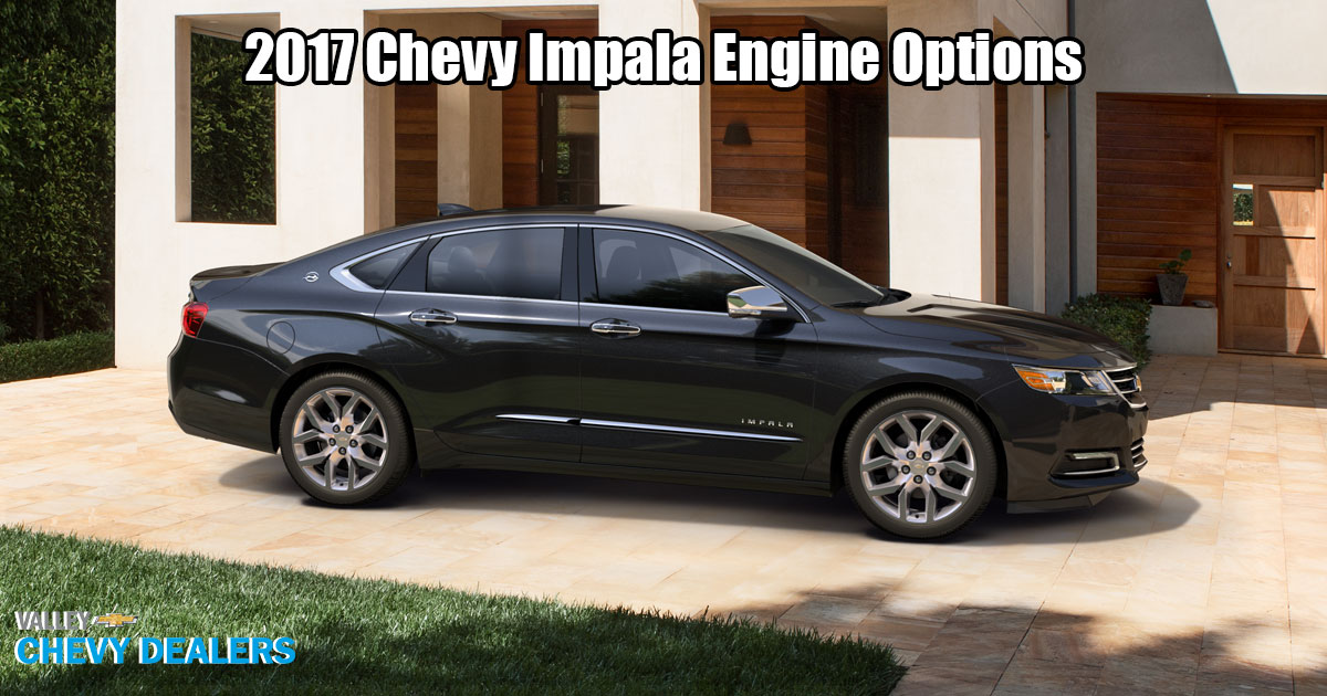 Valley Chevy - 2017 Chevrolet Engine Options to Choose From