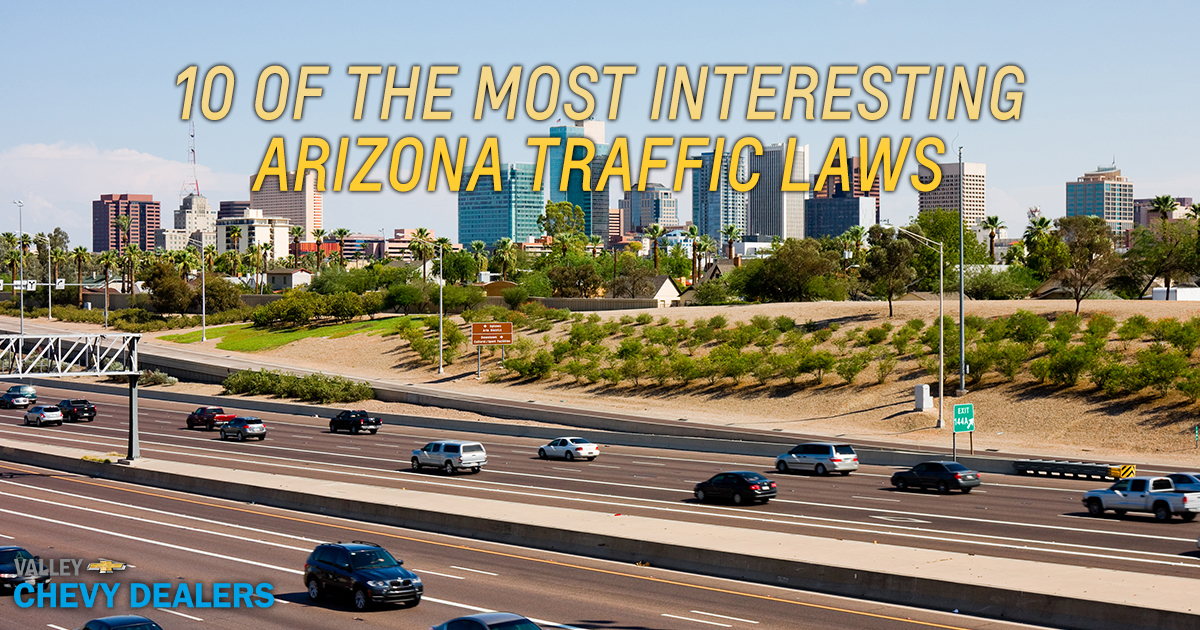 10 of the Most Interesting Arizona Traffic Laws by Valley Chevy