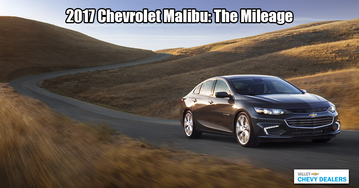 Valley Chevy - 2017 Malibu MPG Annual Fuel Cost: Mileage