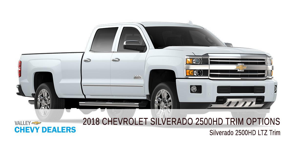 Valley Chevy - 2018 Chevrolet Silverado 2500HD - Trim High Country