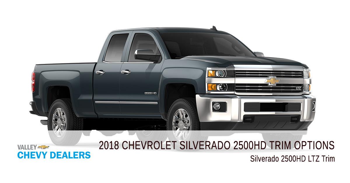 Valley Chevy - 2018 Chevrolet Silverado 2500HD - Trim LTZ