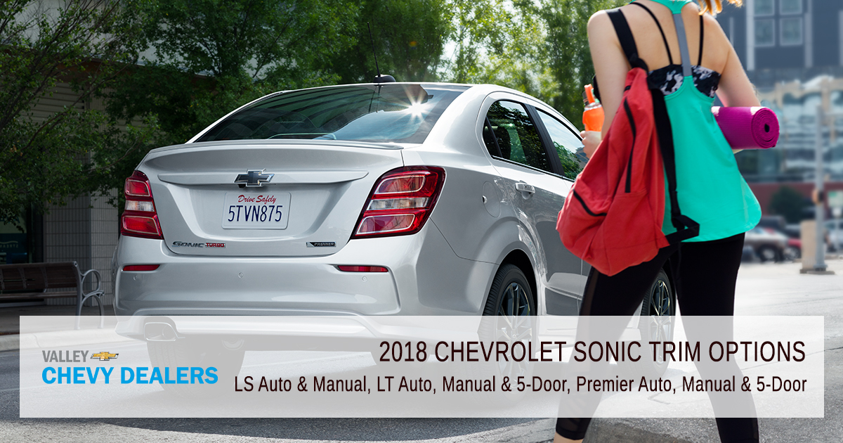 2018 Chevrolet Sonic Trim Options_Valley Chevy