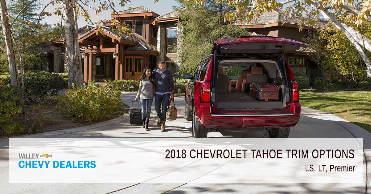 All 2018 Chevrolet Tahoe Trim Levels Compared Valley Chevy