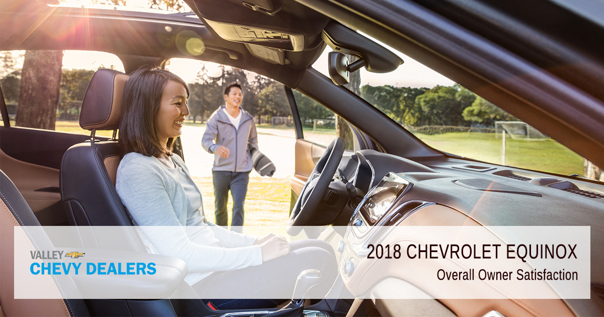 Valley Chevy - 2018 Chevy Equinox Reliability - Owner Satisfaction