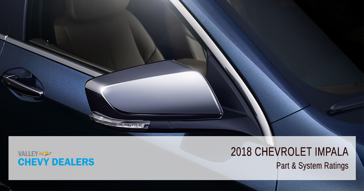 Valley Chevy - 2018 Chevy Impala Reliability - System Ratings