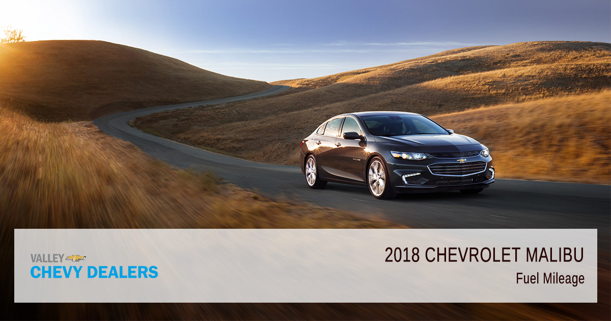 Valley Chevy 2018 Malibu Fuel Efficiency Mileage