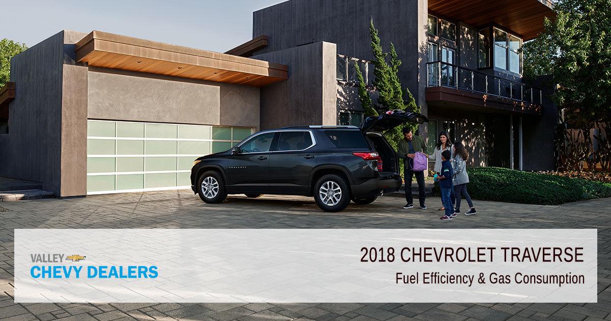 2018 Chevrolet Traverse Fuel Economy Gas Mileage Mpg Valley Chevy