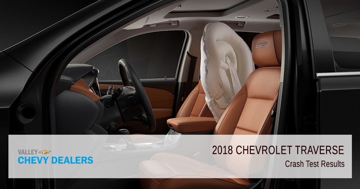 Valley Chevy - 2018 Chevy Traverse Crash Test Results