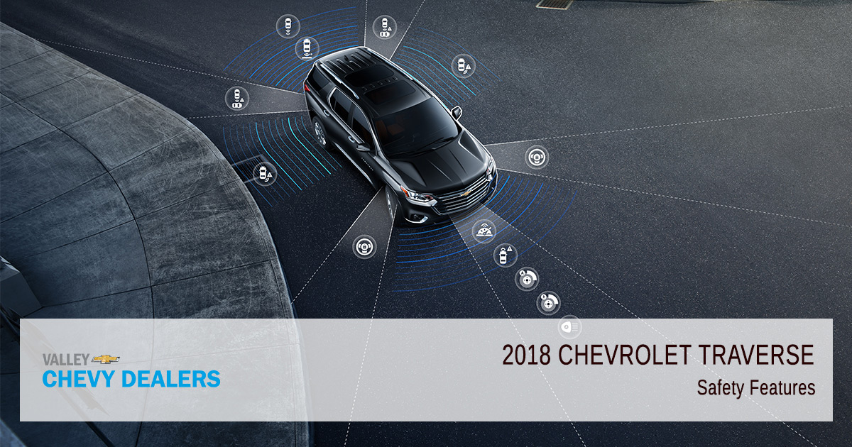 Valley Chevy - 2018 Chevy Traverse Safety Features