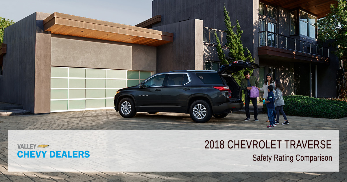 Valley Chevy - 2018 Chevy Traverse Safety Comparison