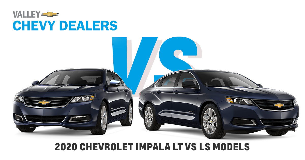 2020 Chevy Impala Trim Packages Ls Vs Lt In Phoenix Area Valley