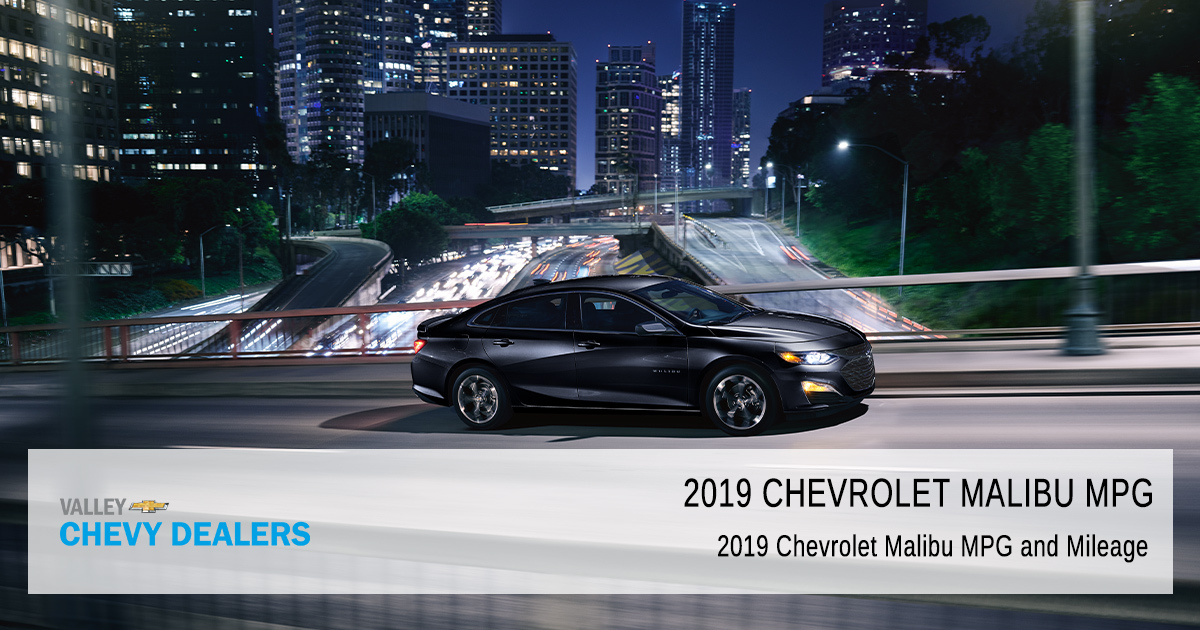 Chevy Malibu Mpg >> 2019 Chevrolet Malibu Mpg Miles Per Gallon Valley Chevy