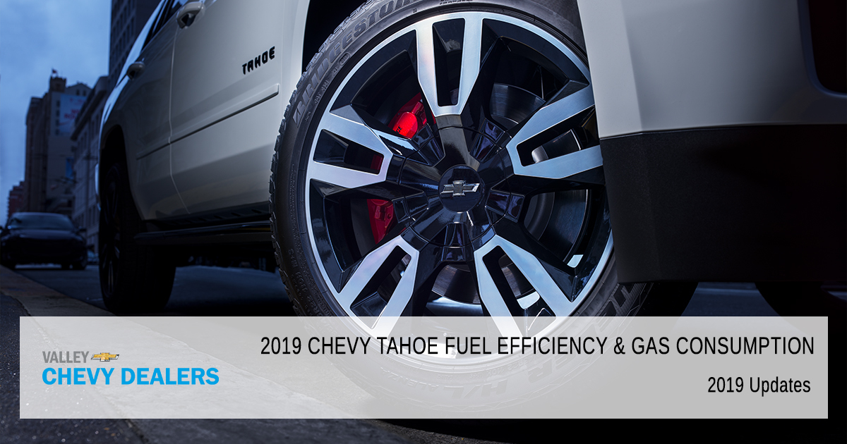 2019 Chevy Tahoe Mpg Gas Mileage Arizona Valley Chevy