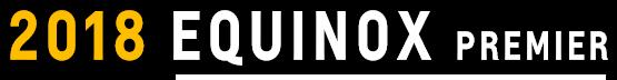 Equinox Premier Tagline