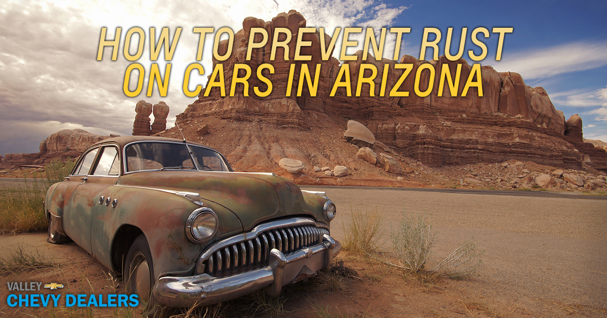 Valley Chevy How to Prevent Rust on Cars in Arizona