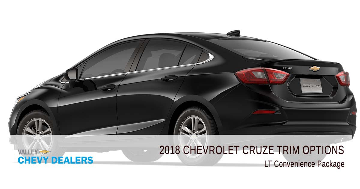 Valley Chevrolet - 2018 Trims Cruze - LT Convenience Package