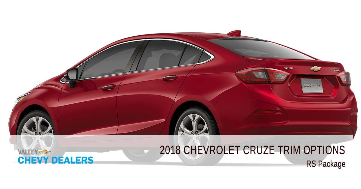Valley Chevrolet - 2018 Trims Cruze - RS Package