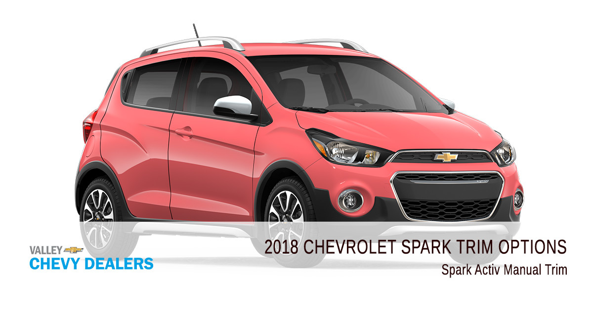 2018 Chevy Spark Trims Options - Activ Manual