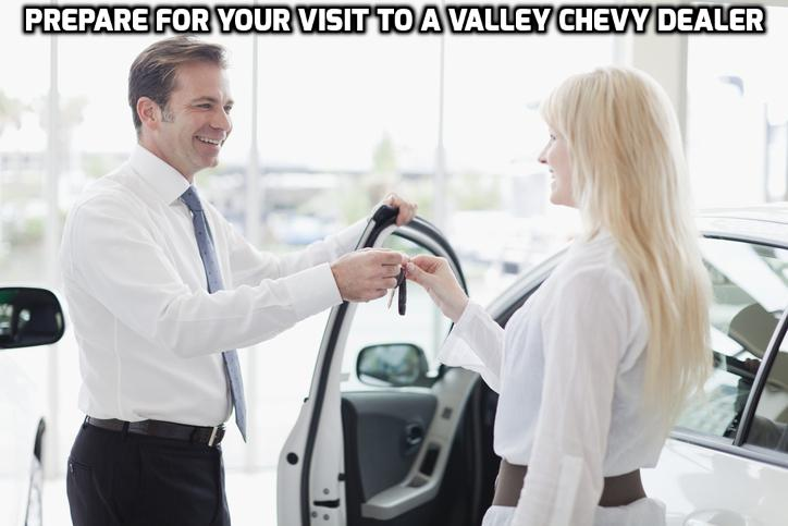 Things To Do Before Visiting Valley Chevy