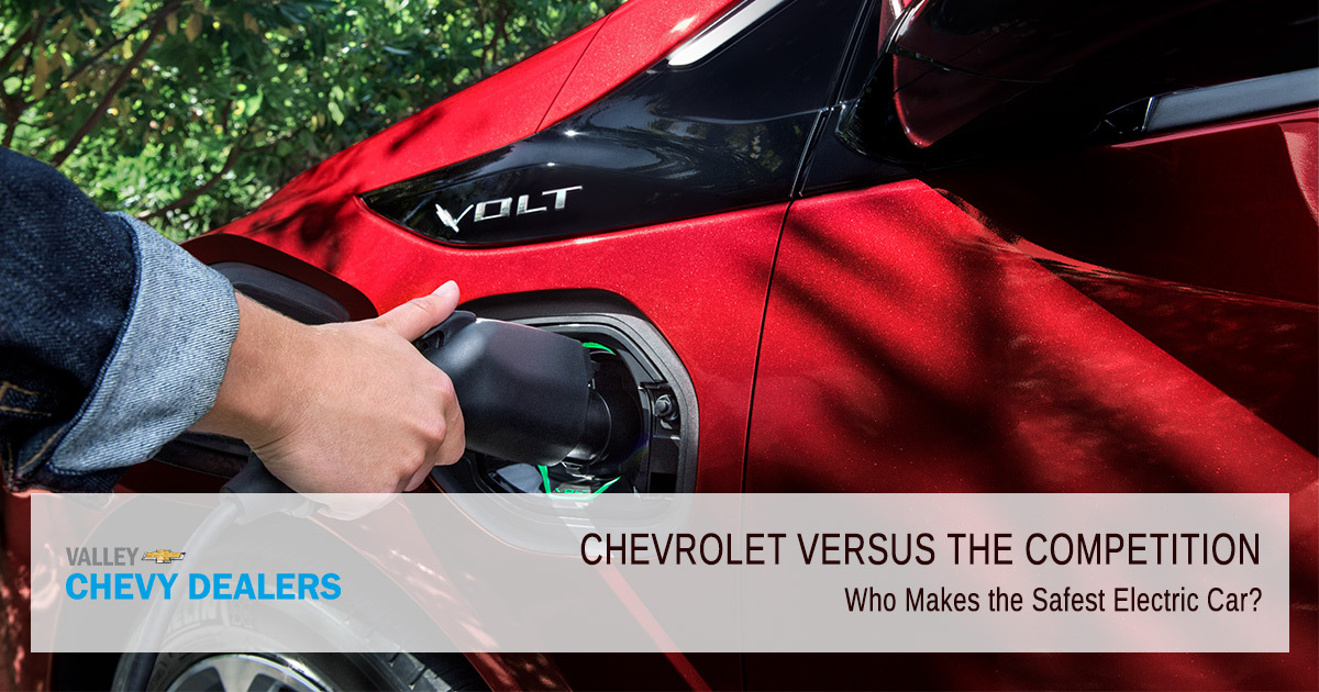 Valley Chevy - Who Makes the Safest Electric Car