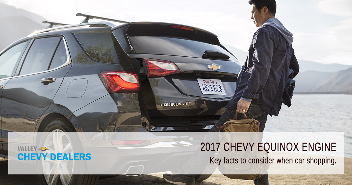 Valley Chevy - 2017 Equinox Key Engine Facts Featured