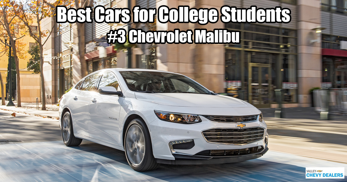 Valley Chevrolet in Phoenix - Which Car is Best for a College Student? - Chevy Malibu