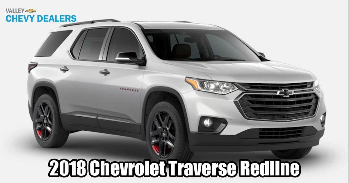 Valley Chevy - 2017 Chevrolet Traverse Redline