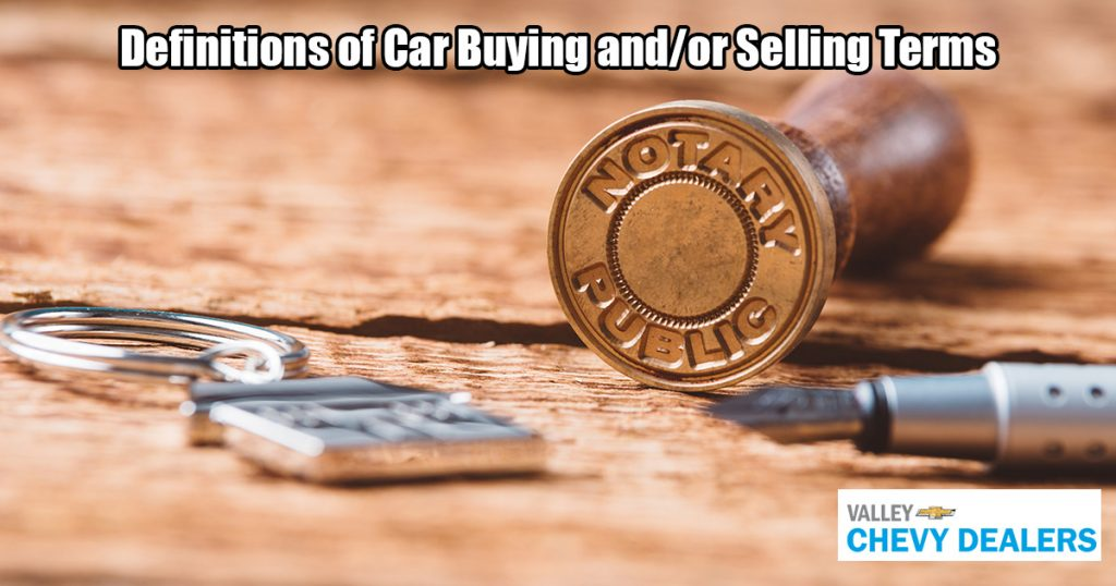 Valley Chevy - Everything You Ned to Know About Buying a Car in Arizona: Notary