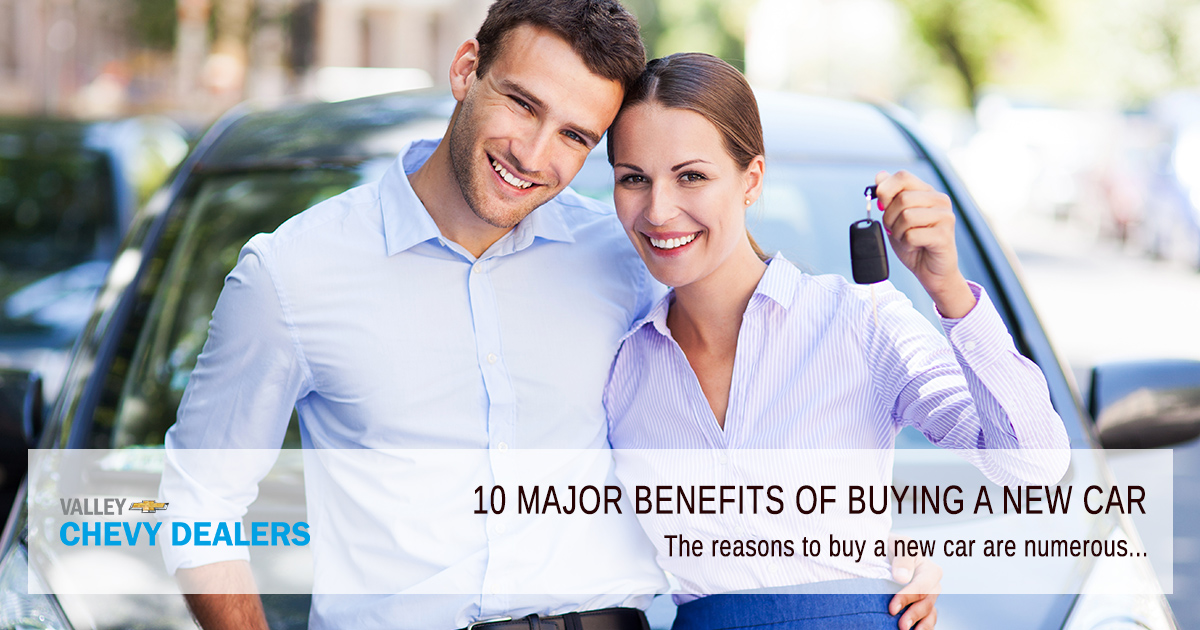 Valley Chevy - 10 Reasons & Benefits to Buy a New Car Over Used Car