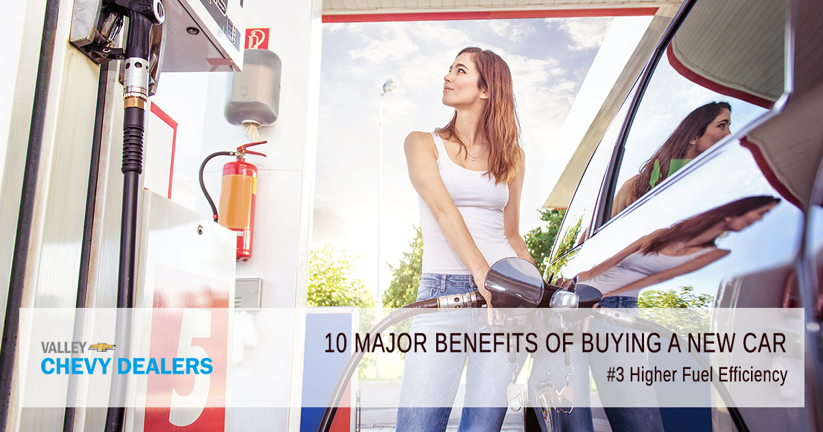 Valley Chevy - 10 Reasons & Benefits to Buy a New Car Over Used Car: Fuel