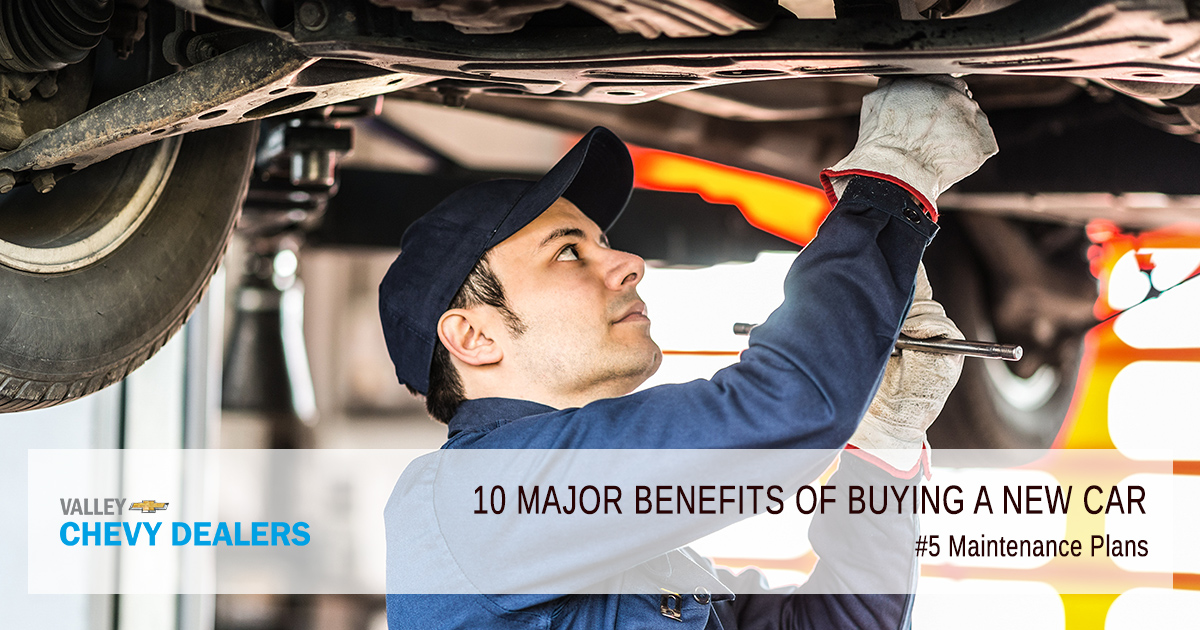 Valley Chevy - 10 Reasons & Benefits to Buy a New Car Over Used Car: Maintenance