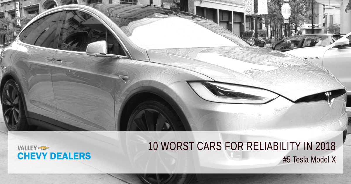 Valley Chevy in Phoenix - 10 Worst Cars for Reliability in 2018: Tesla Model X