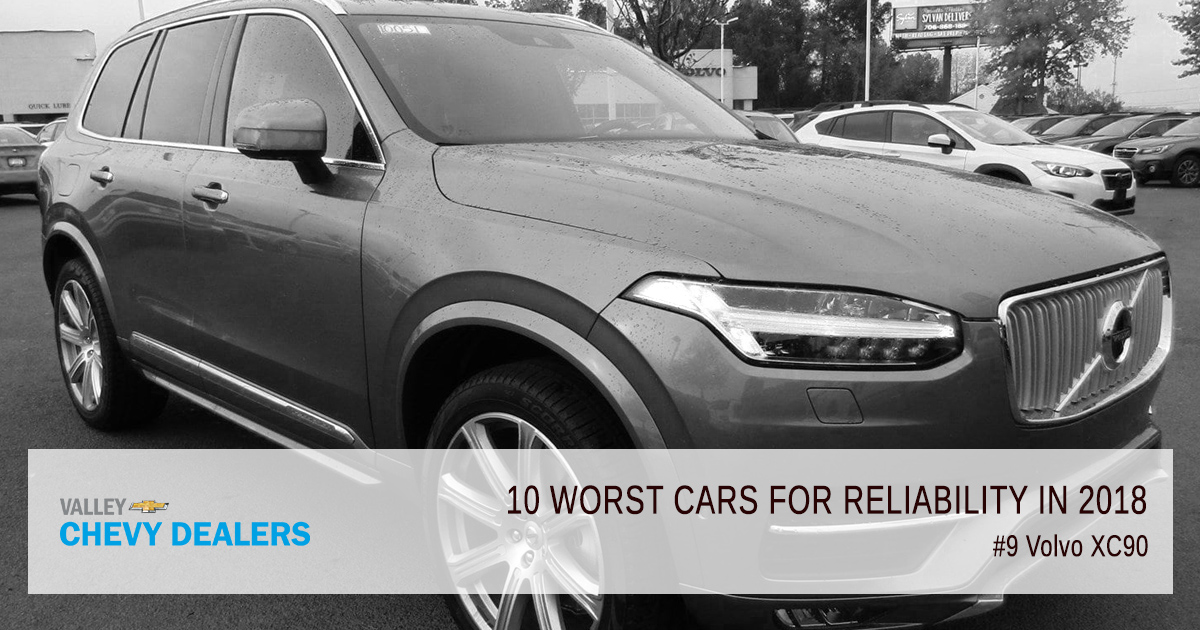 Valley Chevy in Phoenix - 10 Worst Cars for Reliability in 2018: Volvo XC90