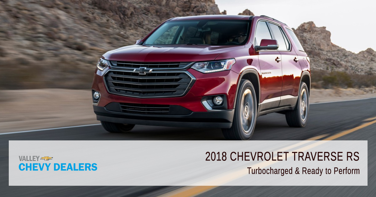 Valley Chevy - 2018 Chevrolet Traverse RS Turbo Featured