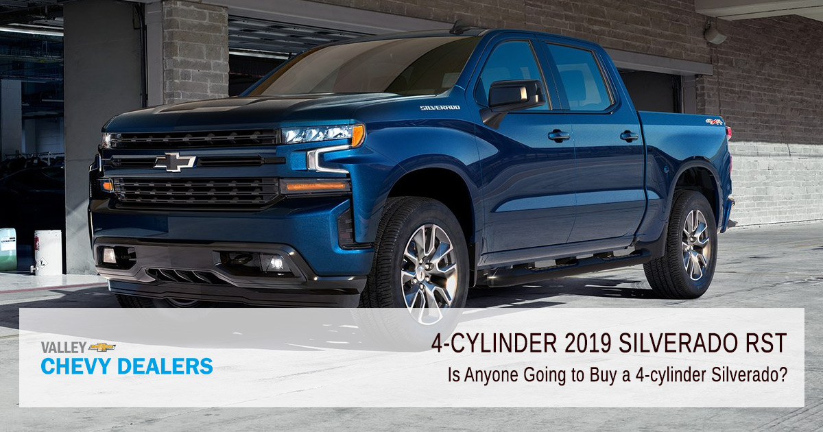 Is Anyone Going to Buy a 4-cylinder Silverado? | Valley Chevy