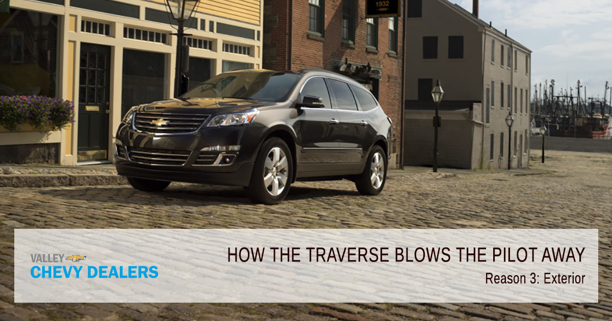 Valley Chevrolet - How the Traverse Blows the Honda Pilot Away: Exterior