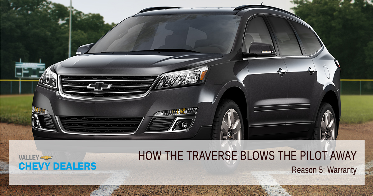 Valley Chevrolet - How the Traverse Blows the Honda Pilot Away: Warranty