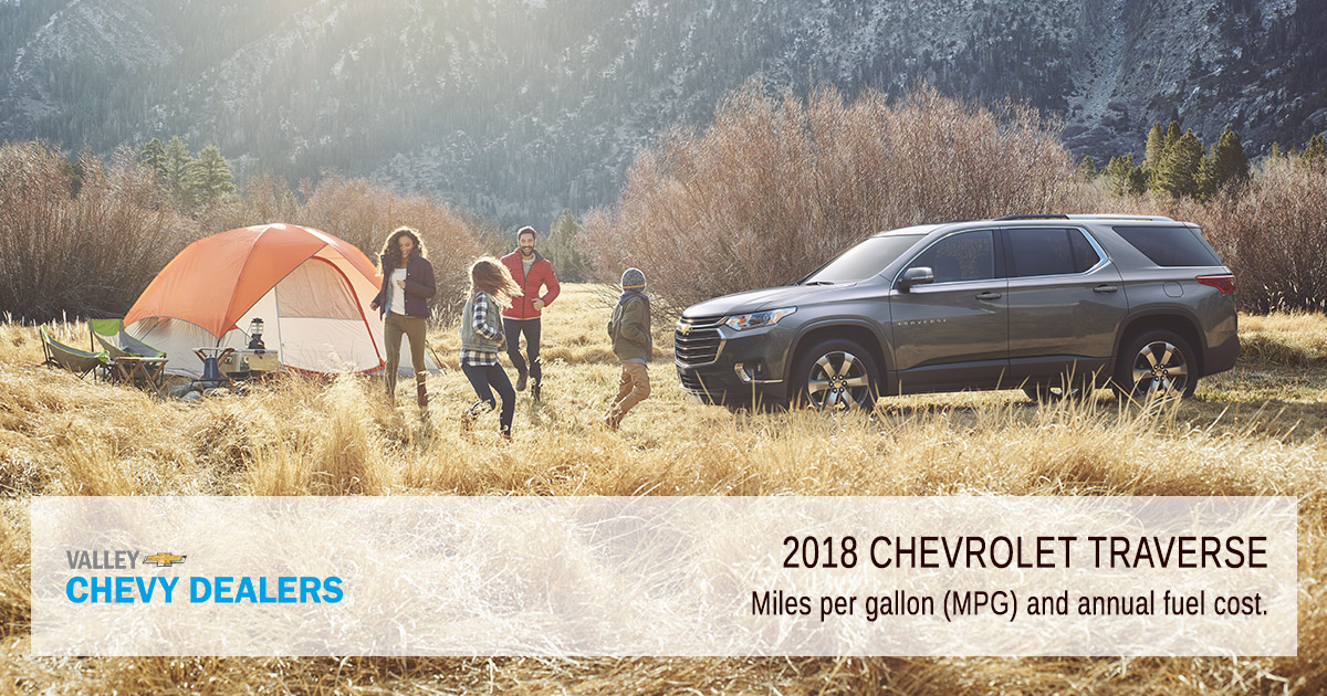 Valley Chevy Phoenix - 2018 Chevrolet Traverse MPG & Fuel Efficiency