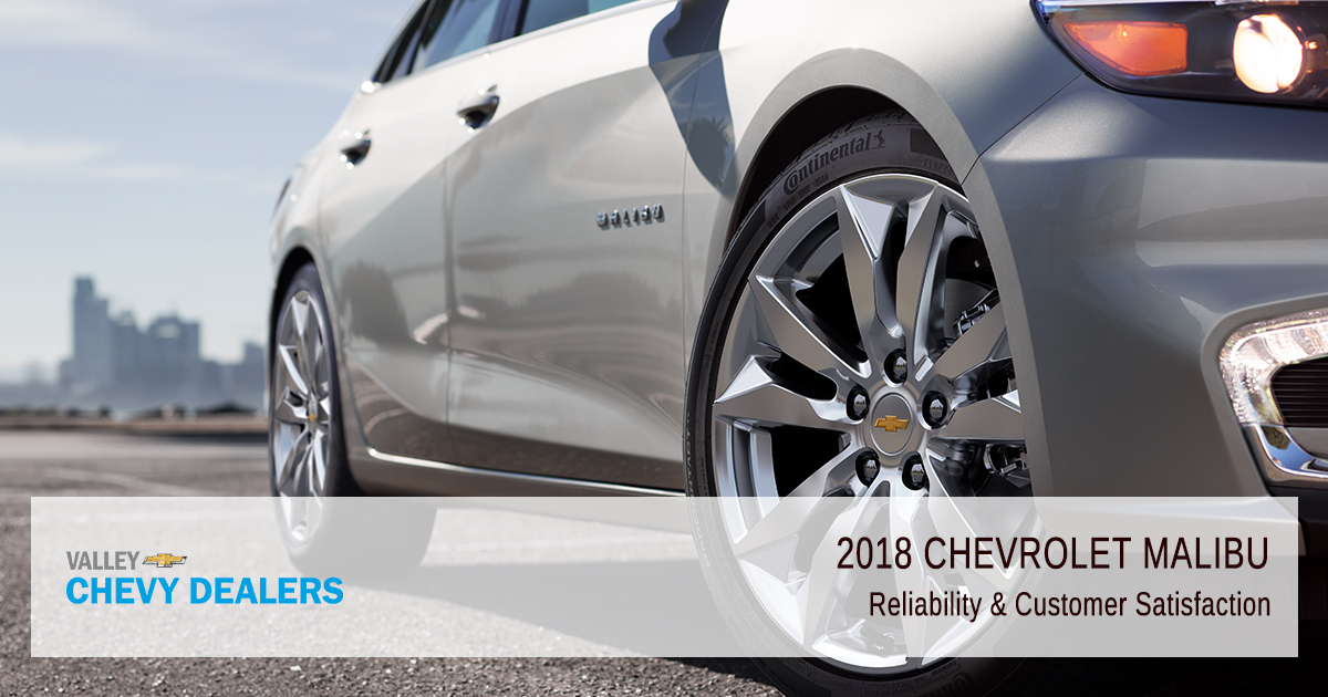 Valley Chevrolet - 2018 Chevrolet Malibu - Overall Reliability Customer Satisfaction