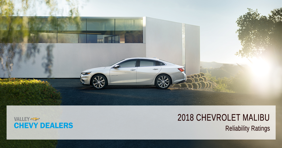 Valley Chevrolet - 2018 Chevrolet Malibu - Overall Reliability Ratings