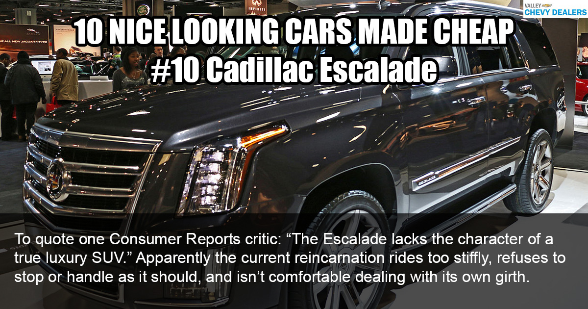 Valley Chevy - 10 Nice Looking Cars Made Cheaply: 2017 Cadillac Escalade
